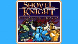 Shovel Knight: Treasure Trove (Switch) Game Hub