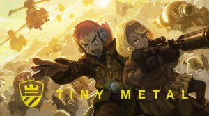 Tiny Metal Launches Tomorrow On Switch