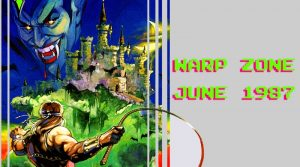 Warp Zone Podcast: June 1987