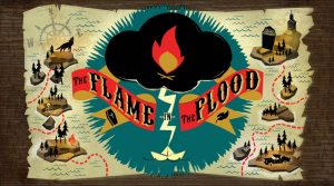 The Flame In The Flood: Complete Edition Review