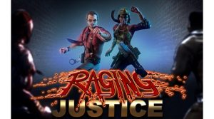 Raging Justice & Garage Launch Trailers